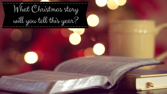 What Christmas story will you tell